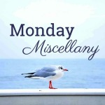 blog-MondayMiscellany